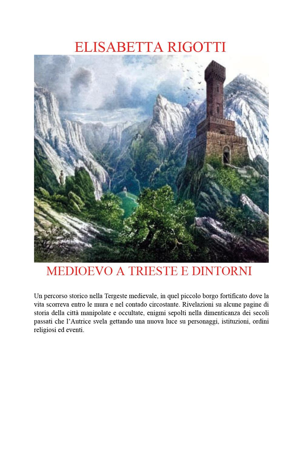Medioevo a Trieste e dintorni