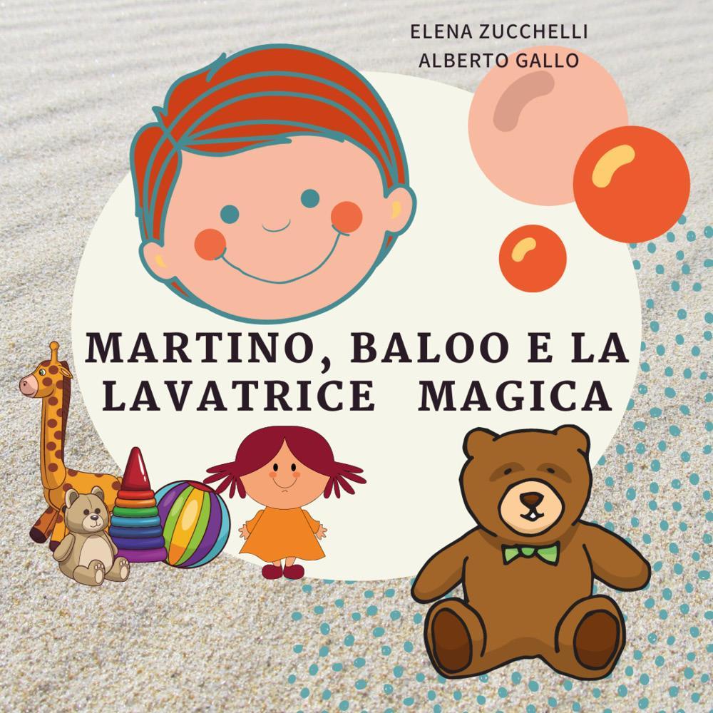 Martino, Baloo e la lavatrice magica