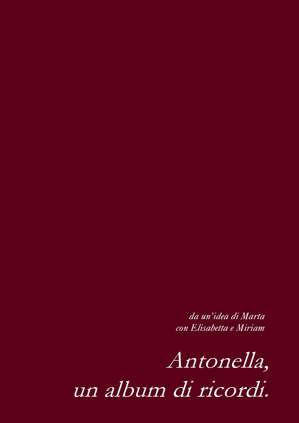 Antonella, un album di ricordi