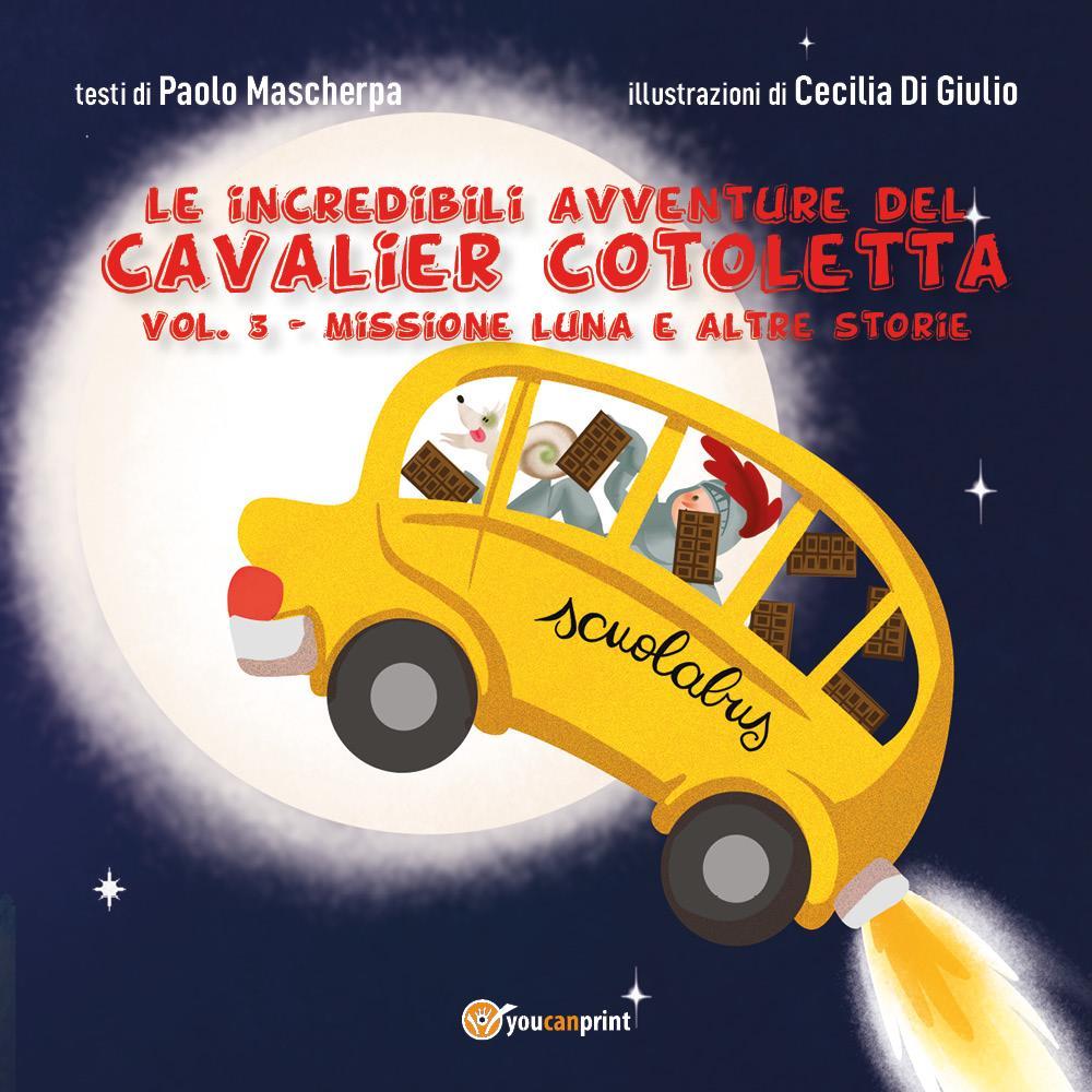 Le Incredibili Avventure del Cavalier Cotoletta Vol. III