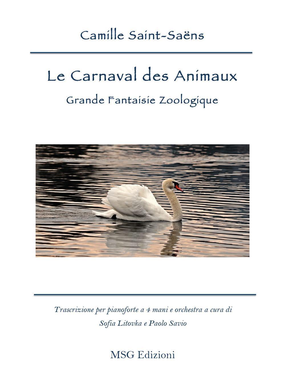 Le Carnaval des Animaux. Grande Fanatisie Zoologique