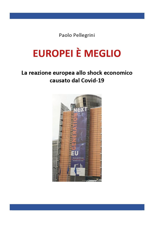 Europei è meglio. La reazione europea allo shock economico causato dal Covid-19