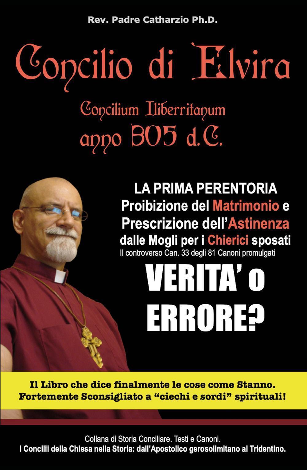 Concilio di Elvira Concilium Iliberritanum anno 305 d.C.