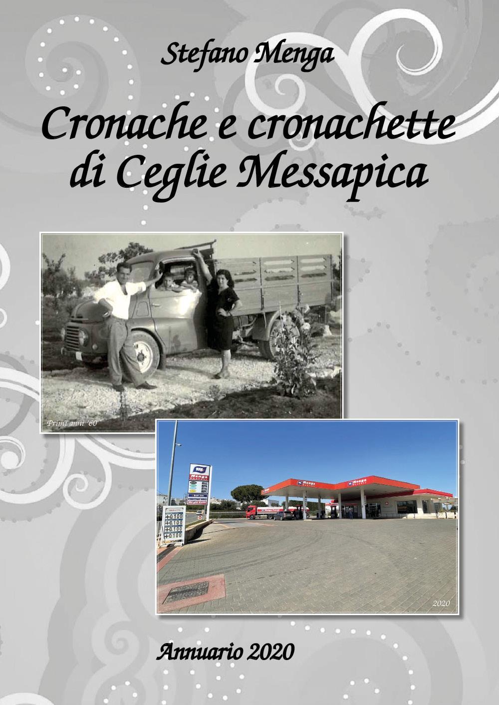 Cronache e Cronachette di Ceglie Messapica. Annuario 2020