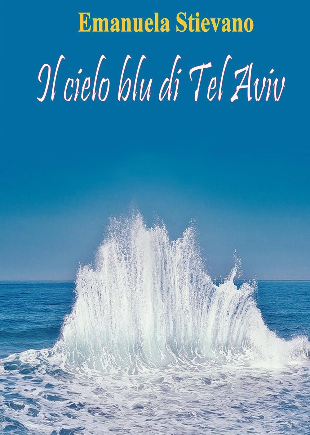 Il cielo blu di Tel Aviv