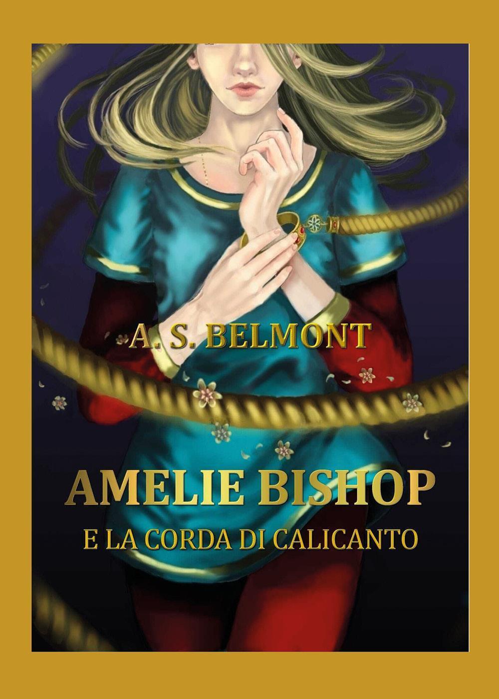Amelie Bishop e la Corda di Calicanto