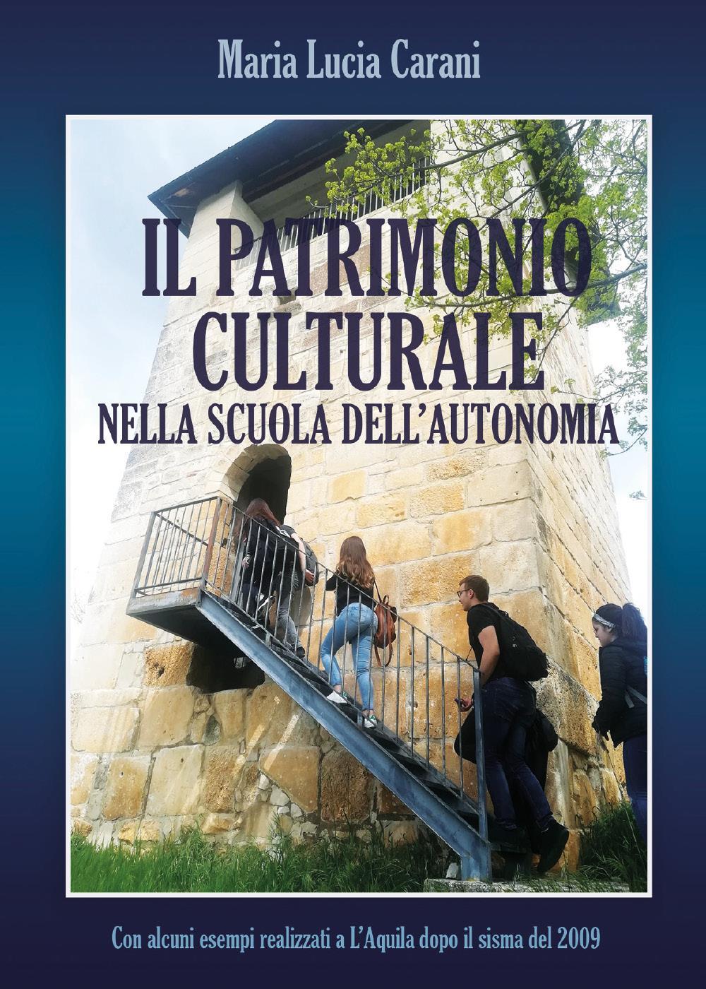 Il patrimonio culturale nella scuola dell'autonomia