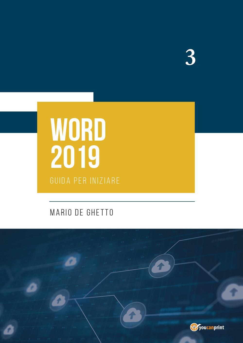 WORD 2019 - Guida per iniziare