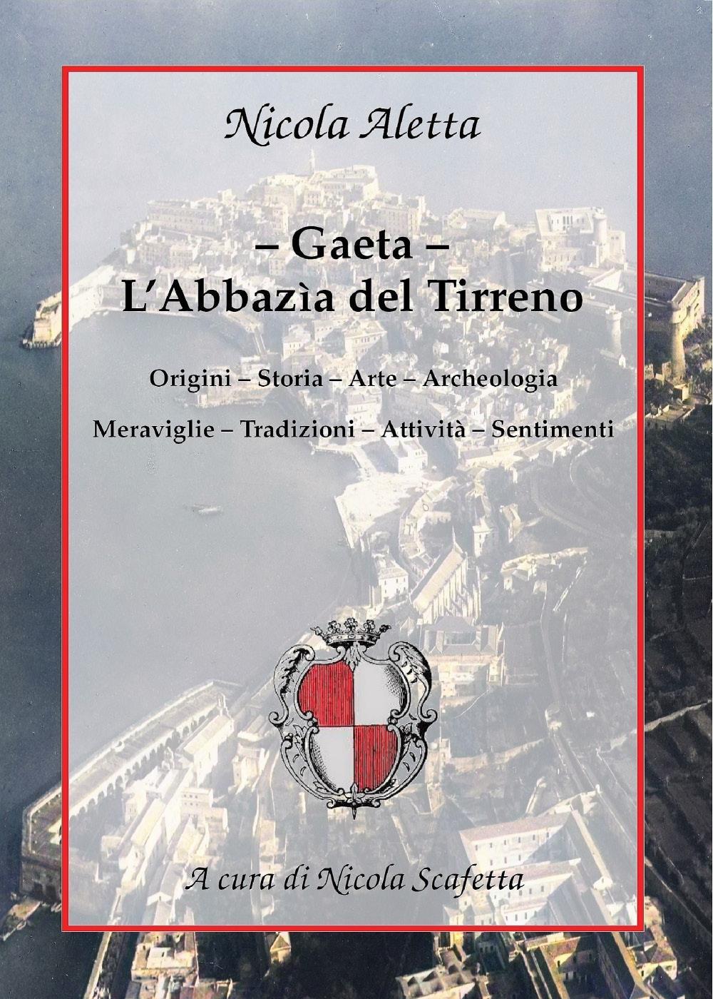 Gaeta: l'Abbazìa del Tirreno