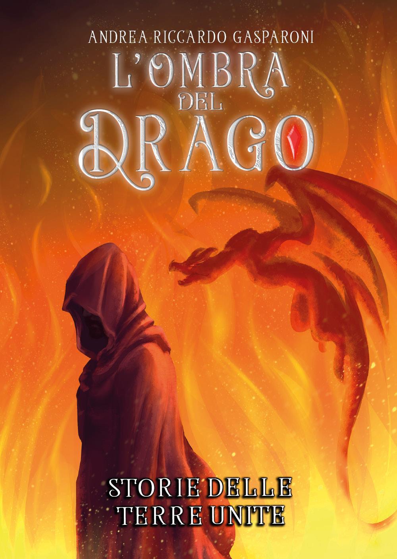 Storie delle Terre Unite L'ombra del drago