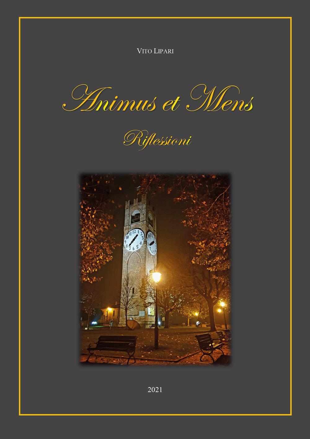 Animus et Mens - Riflessioni