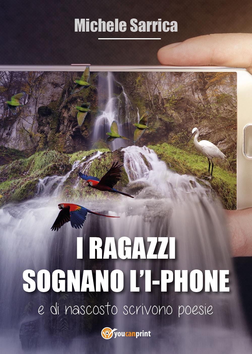 I RAGAZZI SOGNANO L'I-PHONE