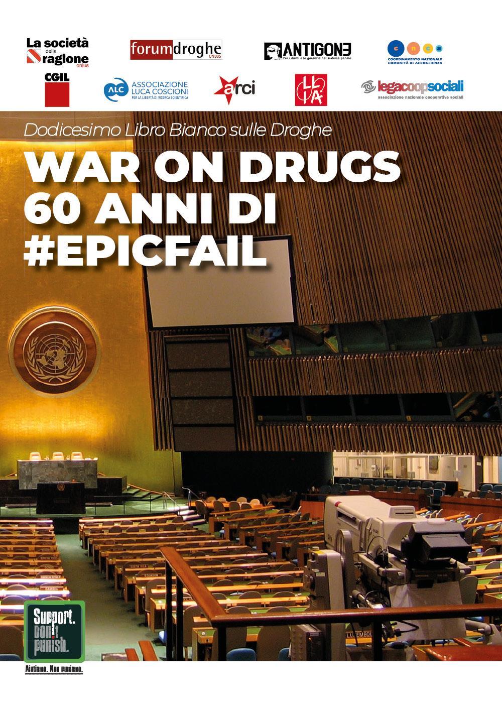 War on Drugs. 60 anni di #epicfail