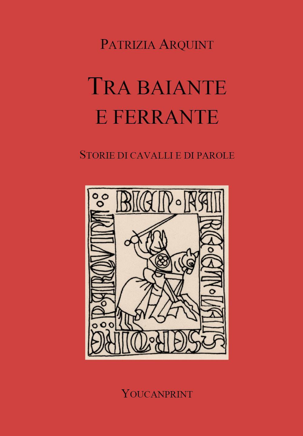 Tra Baiante e Ferrante. Storie di cavalli e di parole