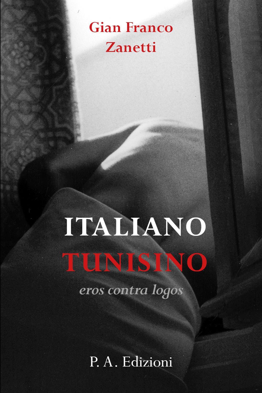 ITALIANO TUNISINO il miraggio e l'eros