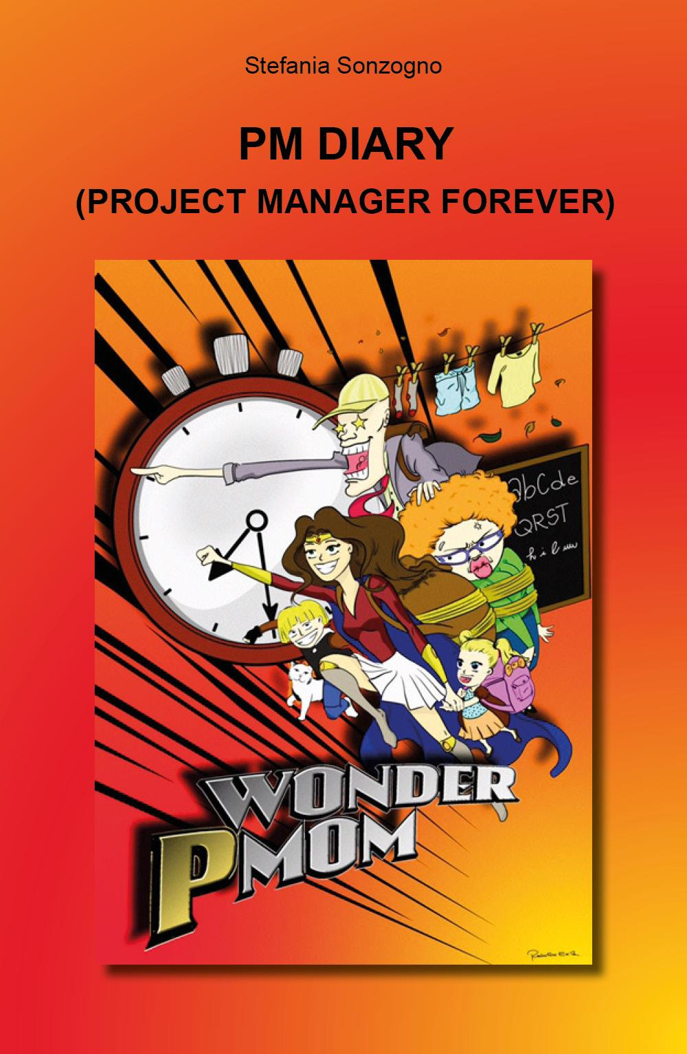 PM Diary. Project Manager Forever