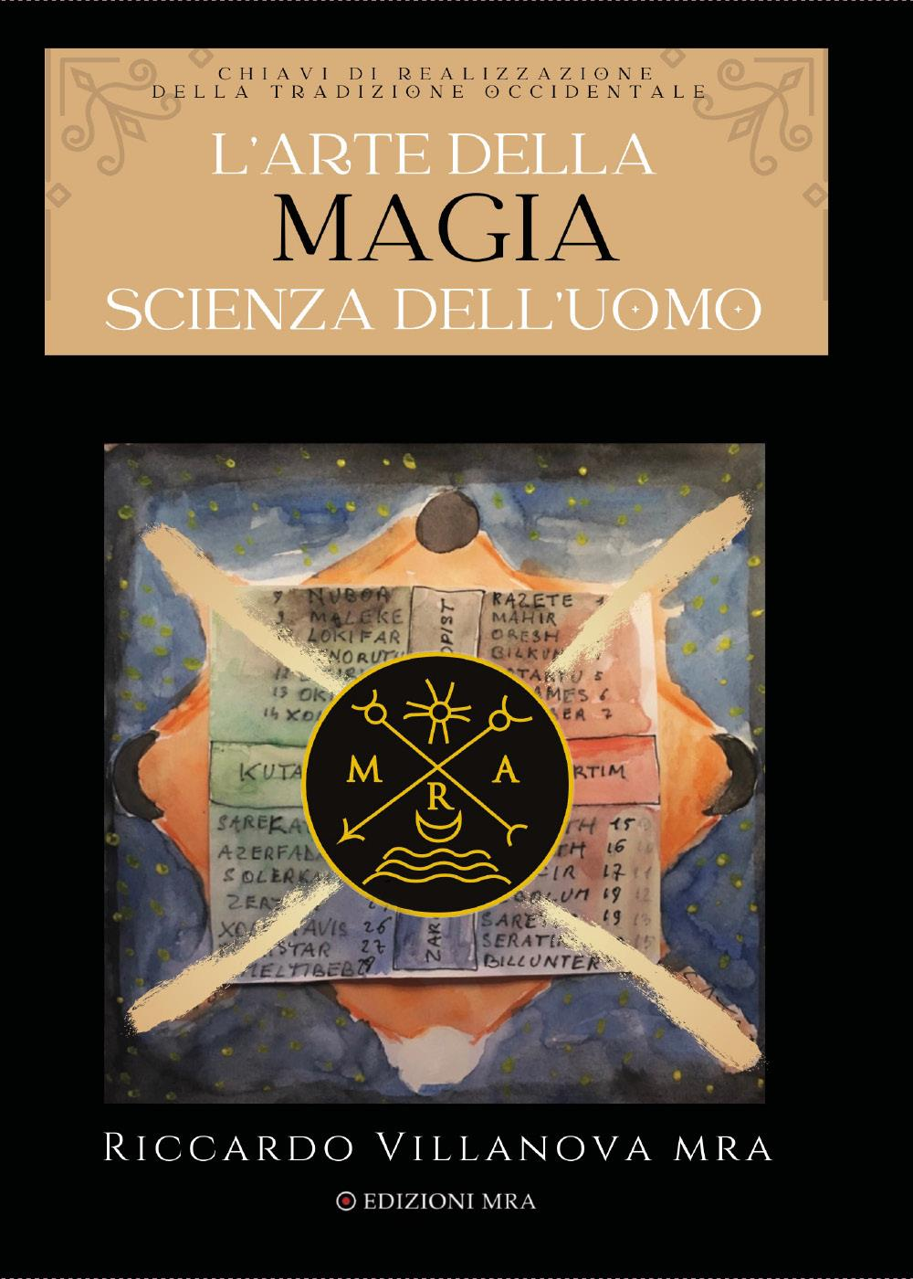 L'Arte della Magia, Scienza dell'Uomo
