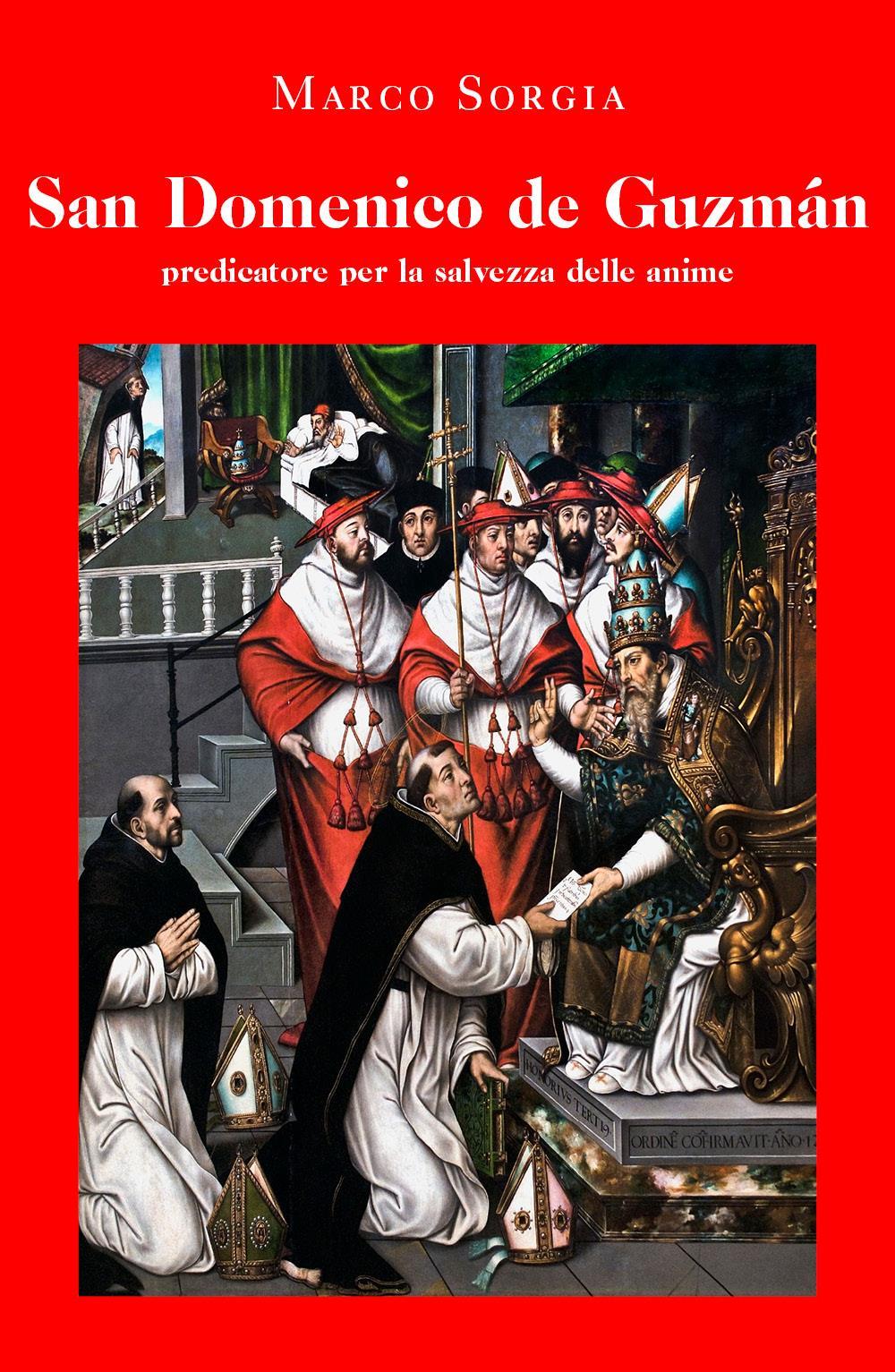 San Domenico de Guzmán predicatore per la salvezza delle anime