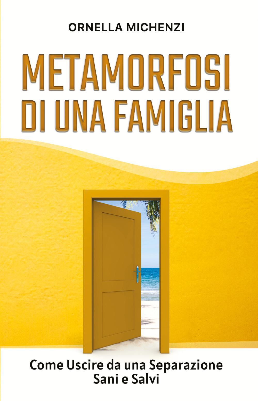 Metamorfosi di una famiglia