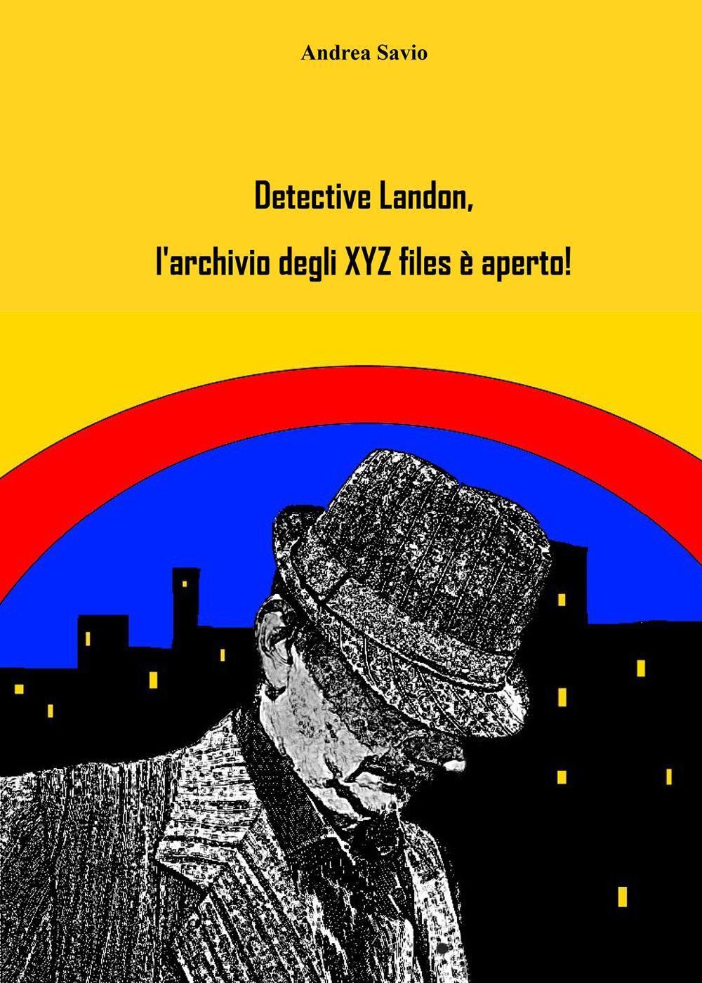 Detective Landon, l'archivio degli XYZ files è aperto!