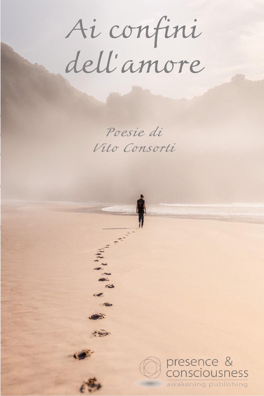 Ai confini dell'amore... Poesie