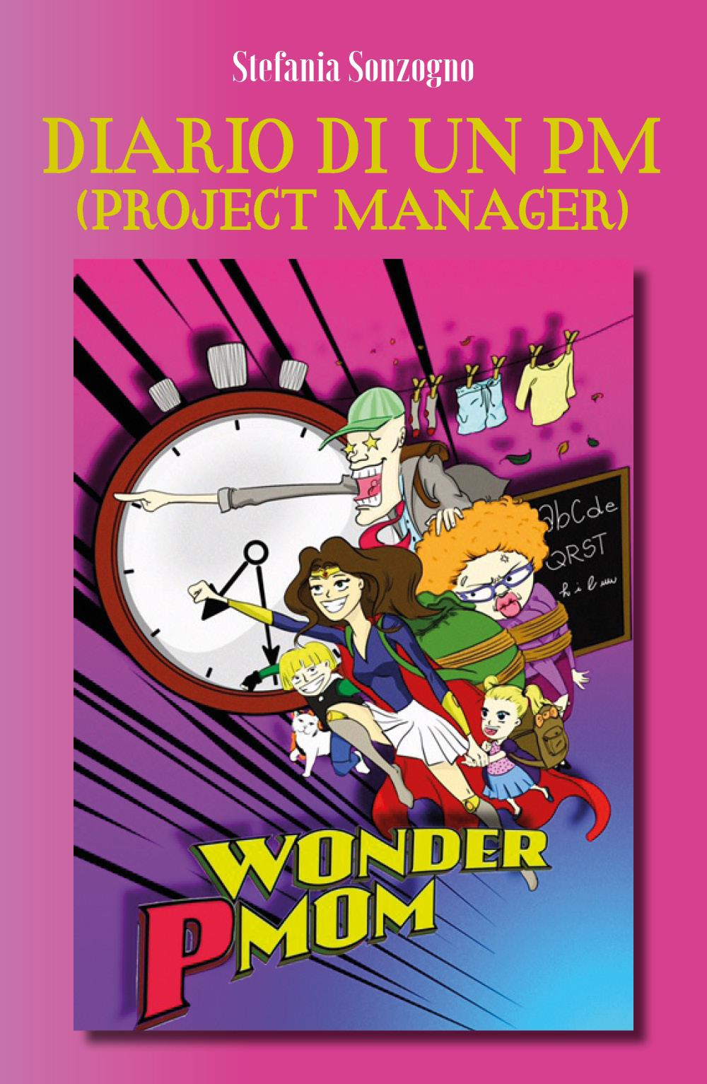 Diario segreto di un PM (Project Manager)
