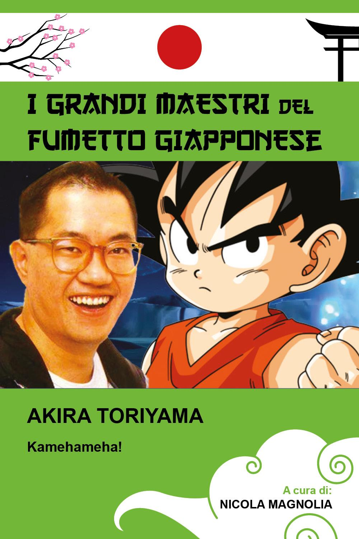 Akira Toriyama (Collana i grandi maestri del fumetto giapponese)