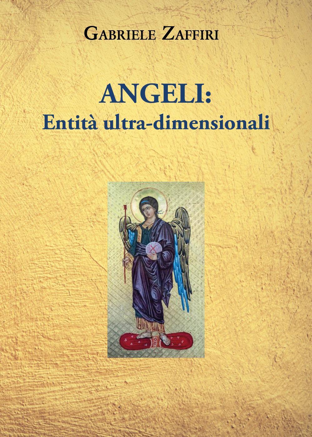 Angeli: Entità Ultra-dimensionali
