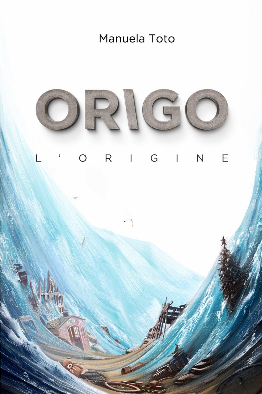 ORIGO. L'origine