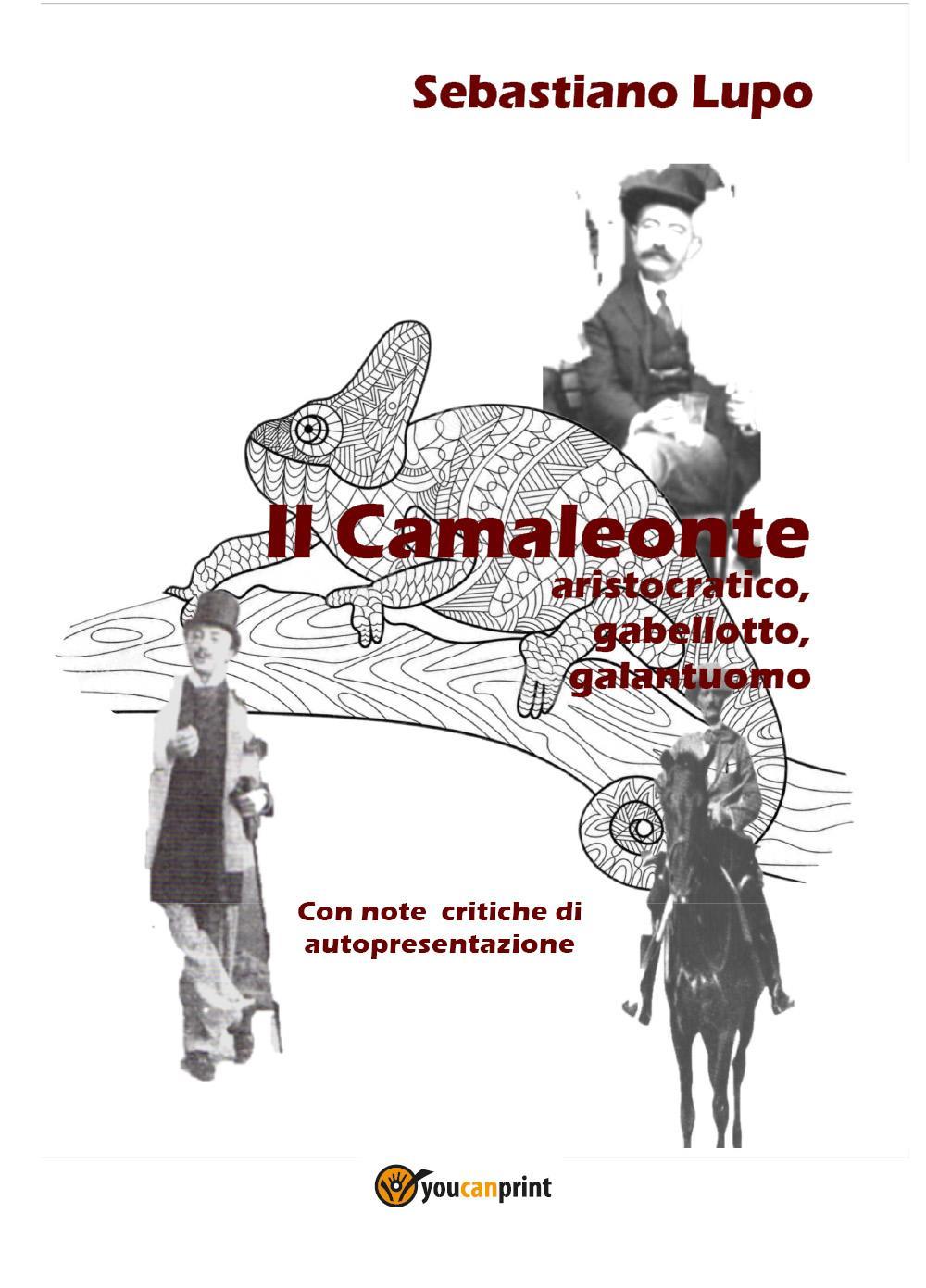 Il Camaleonte aristocratico, gabellotto, galantuomo