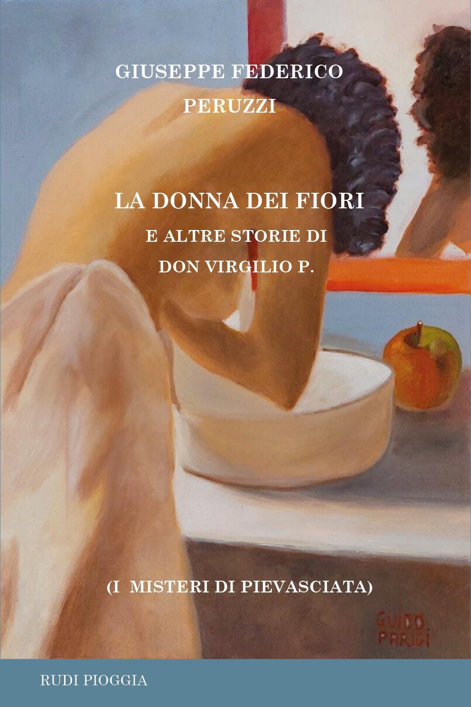 La Donna dei fiori e altre storie di don Virgilio P.