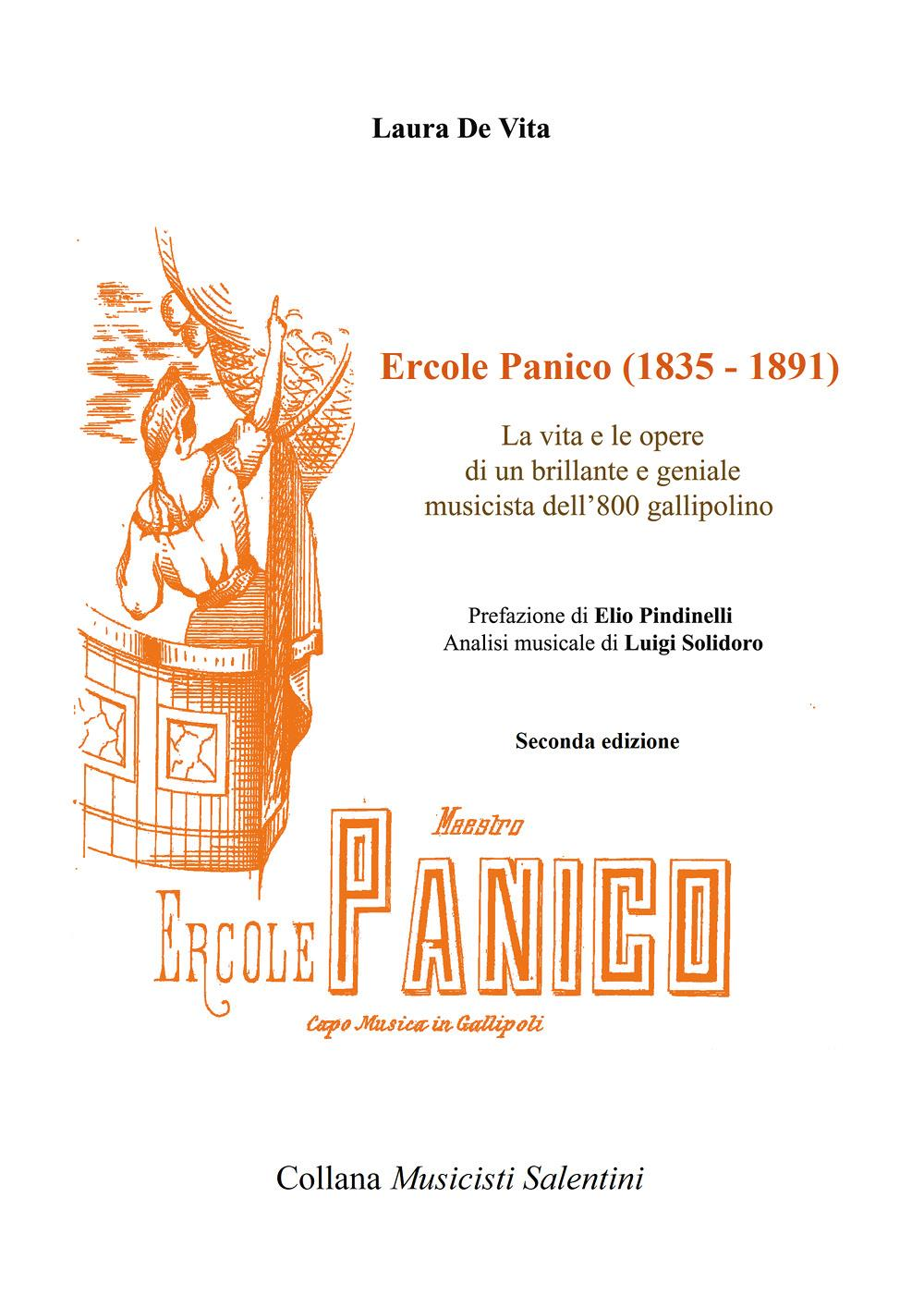 Ercole Panico (1835 - 1891). La vita e le opere di un brillante e geniale musicista dell'800 gallipolino