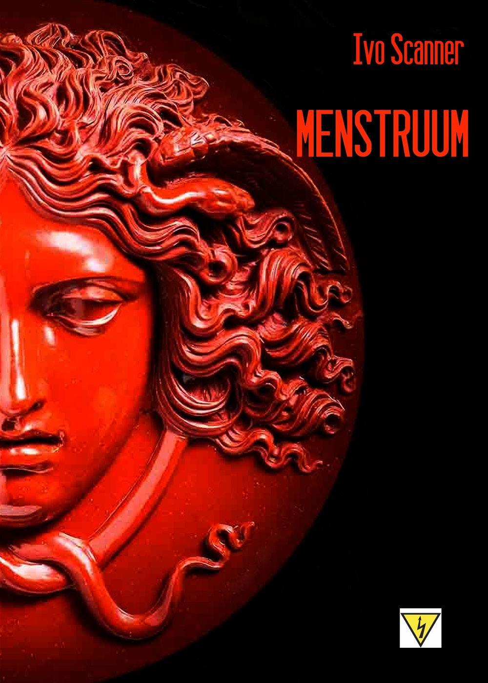 Menstruum. Il sangue che uccide