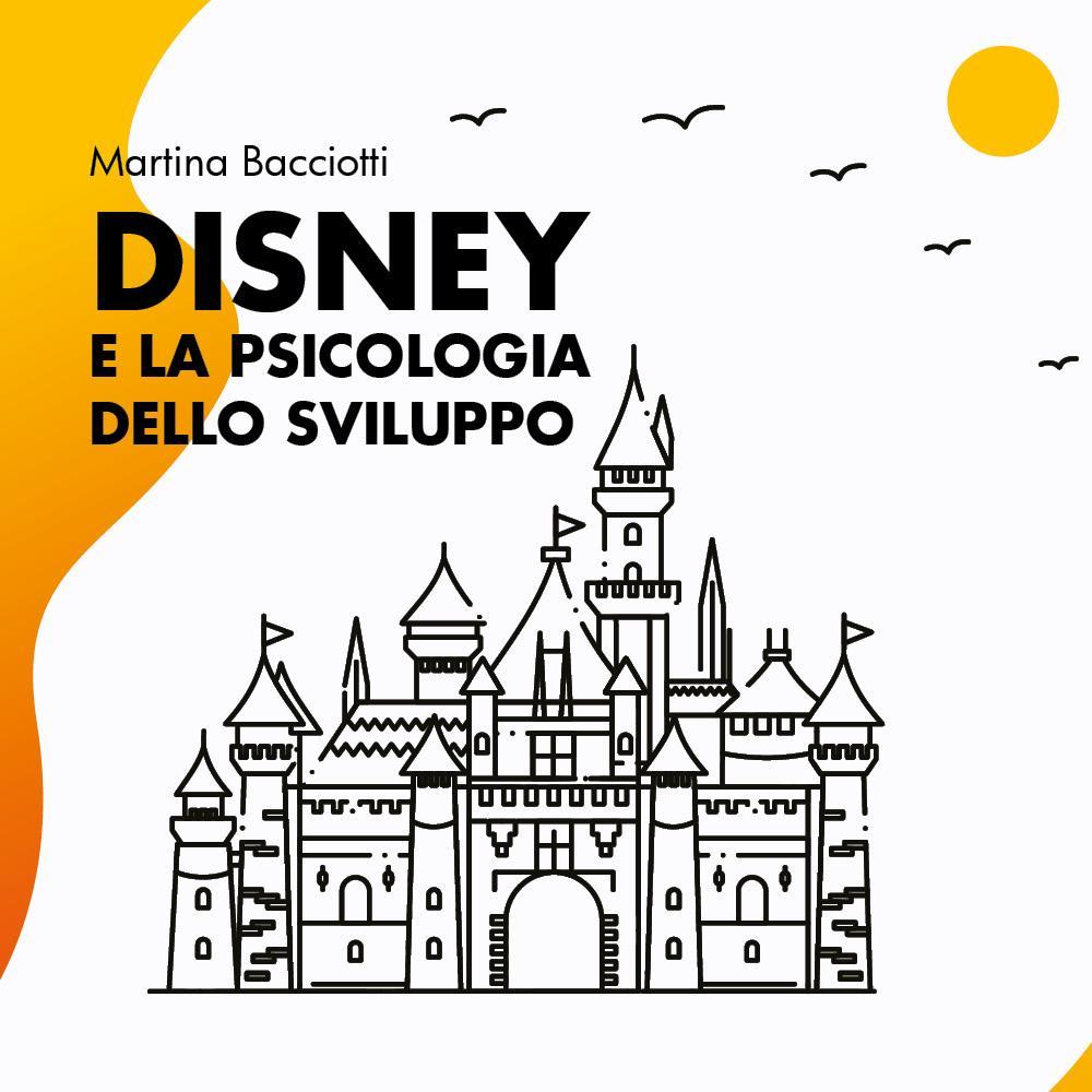 Disney e la psicologia dello sviluppo