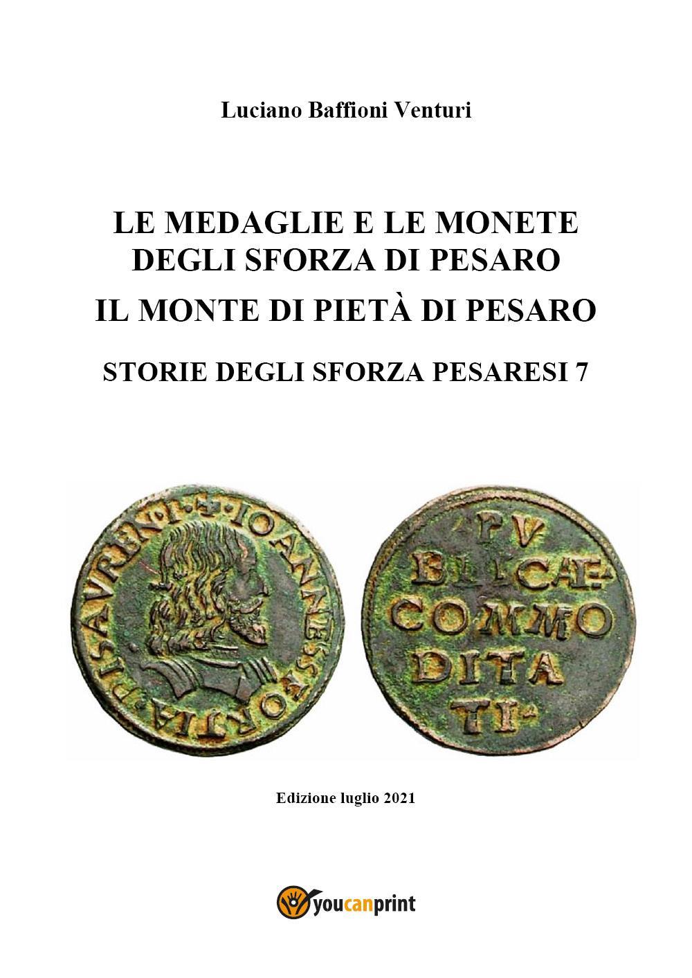 Medaglie e monete degli Sforza di Pesaro