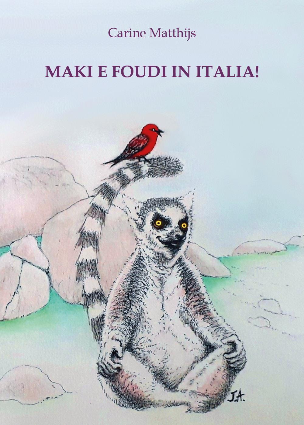 Maki e Foudi in Italia!