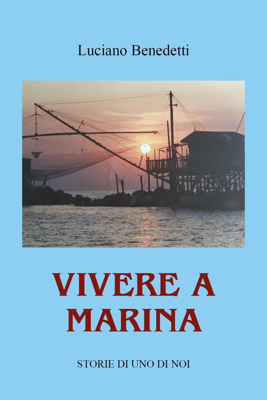 Vivere a Marina