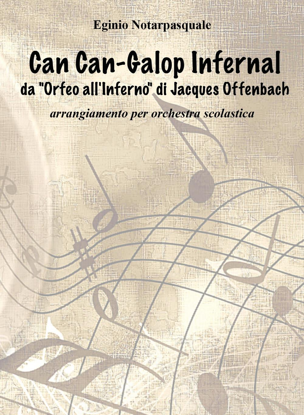 """Can-Can Galop Infernal da """"Orfeo all'inferno"""" di Jacques Offenbach"""