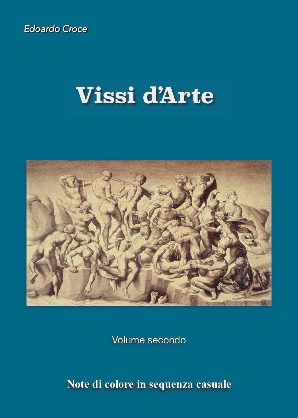 Vissi d'Arte. Volume secondo