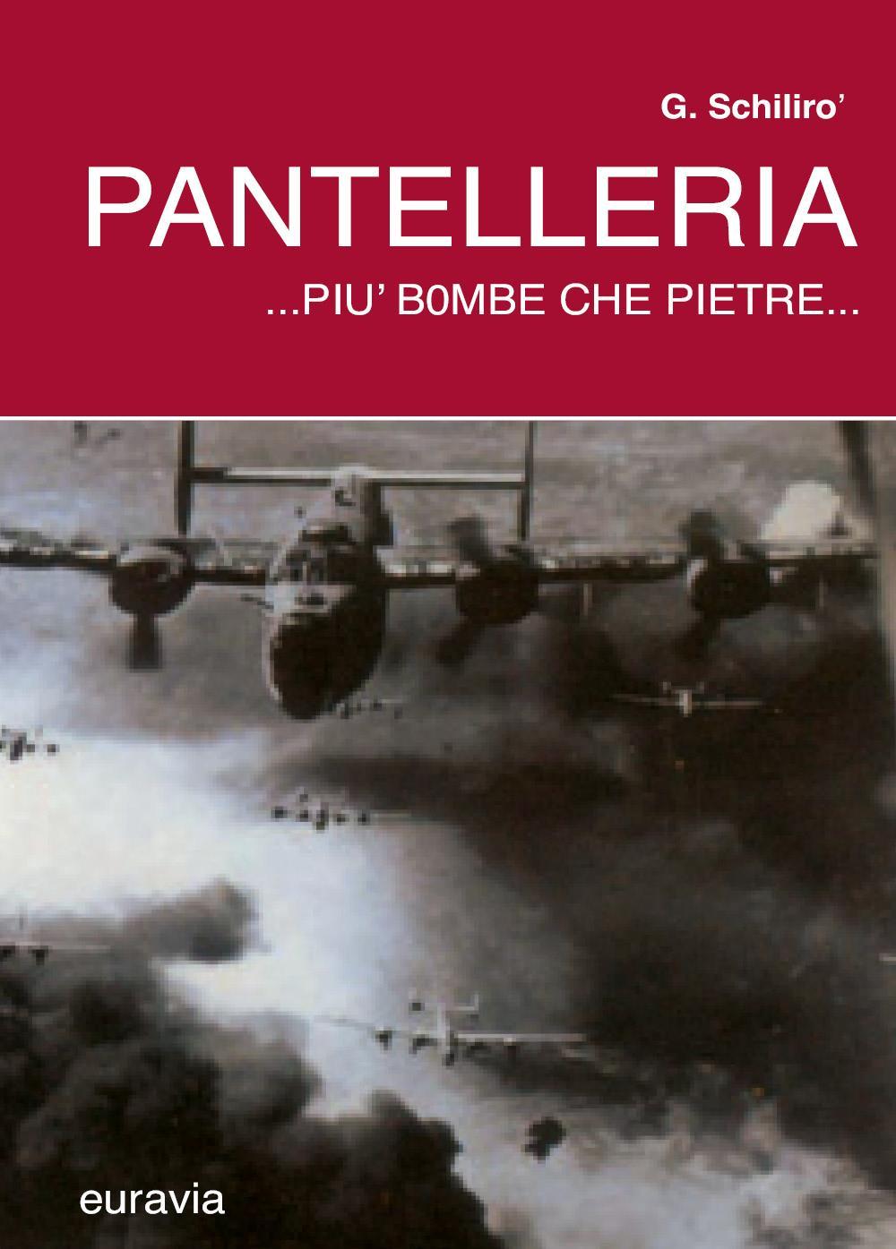 Pantelleria...più bombe che pietre...