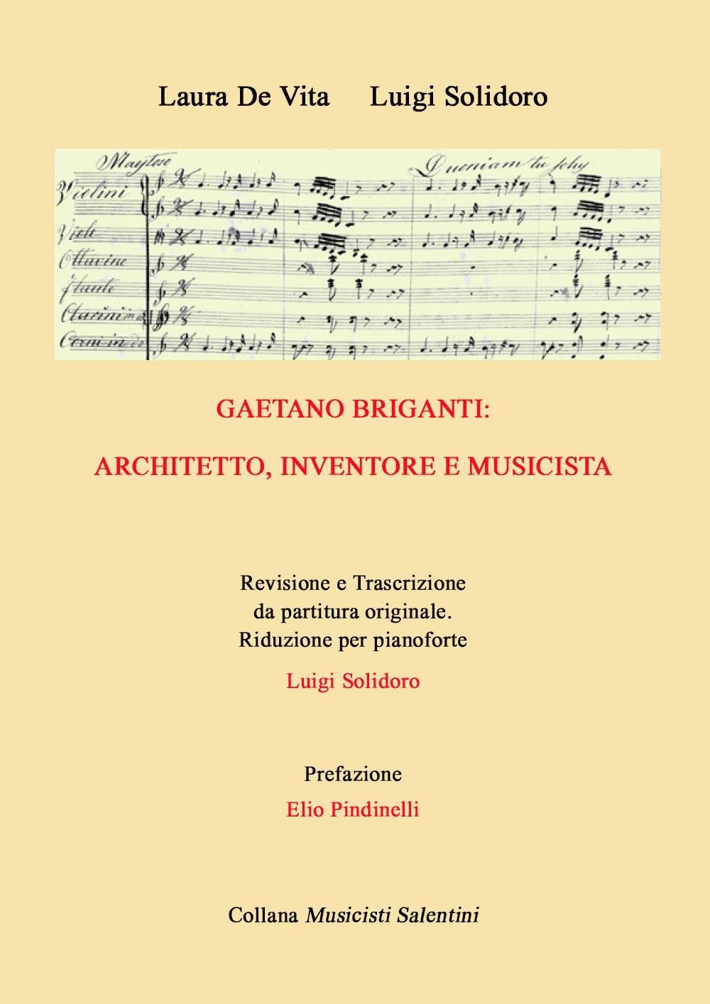 Gaetano Briganti: architetto, inventore, musicista