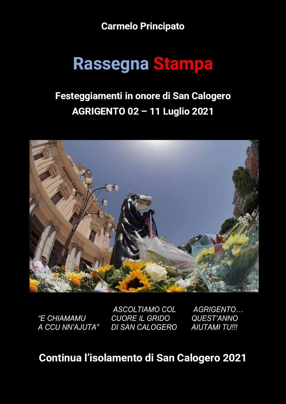 Rassegna Stampa - Festeggiamenti in onore di San Calogero - Agrigento 02-11 Luglio 2021