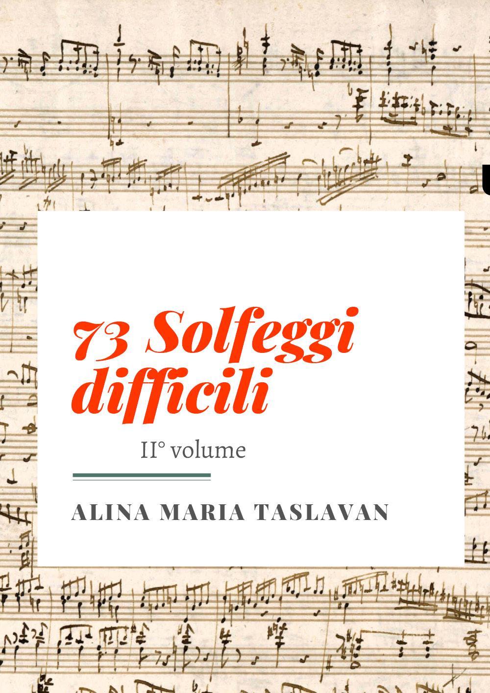 73 Solfeggi difficili. II° volume