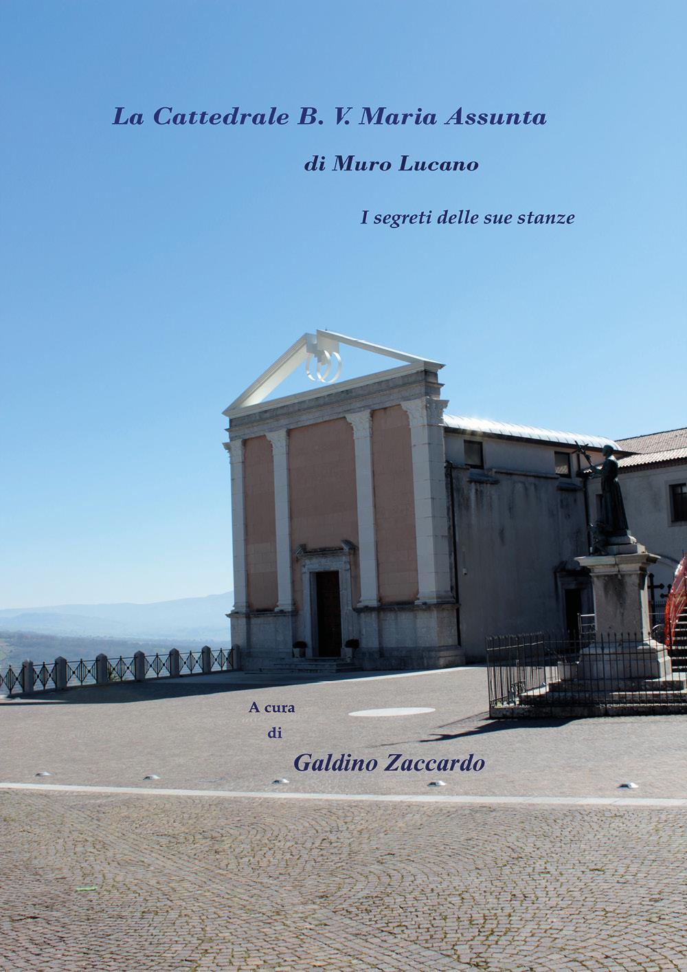 La Cattedrale B. V.  Maria Assunta di Muro Lucano - I segreti delle sue stanze