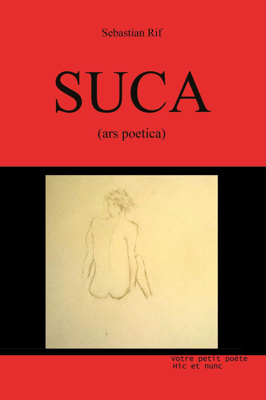 Suca. Ars Poetica