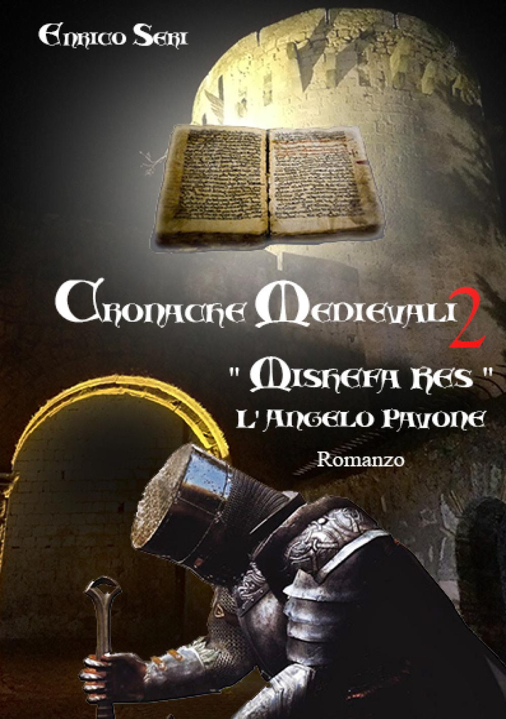 Cronache Medievali 2 - Mishefa Res - L'Angelo Pavone