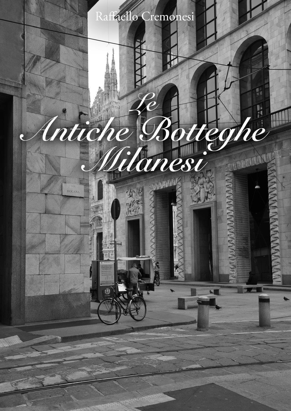 Le Antiche Botteghe Milanesi