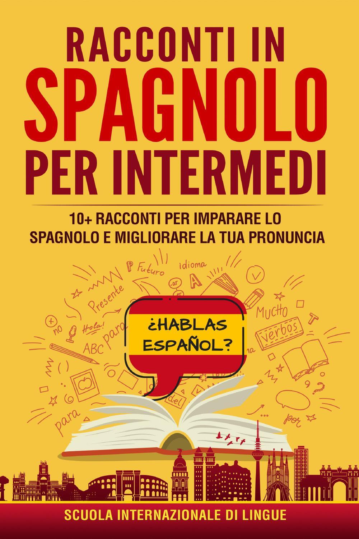 Racconti in Spagnolo per Intermedi