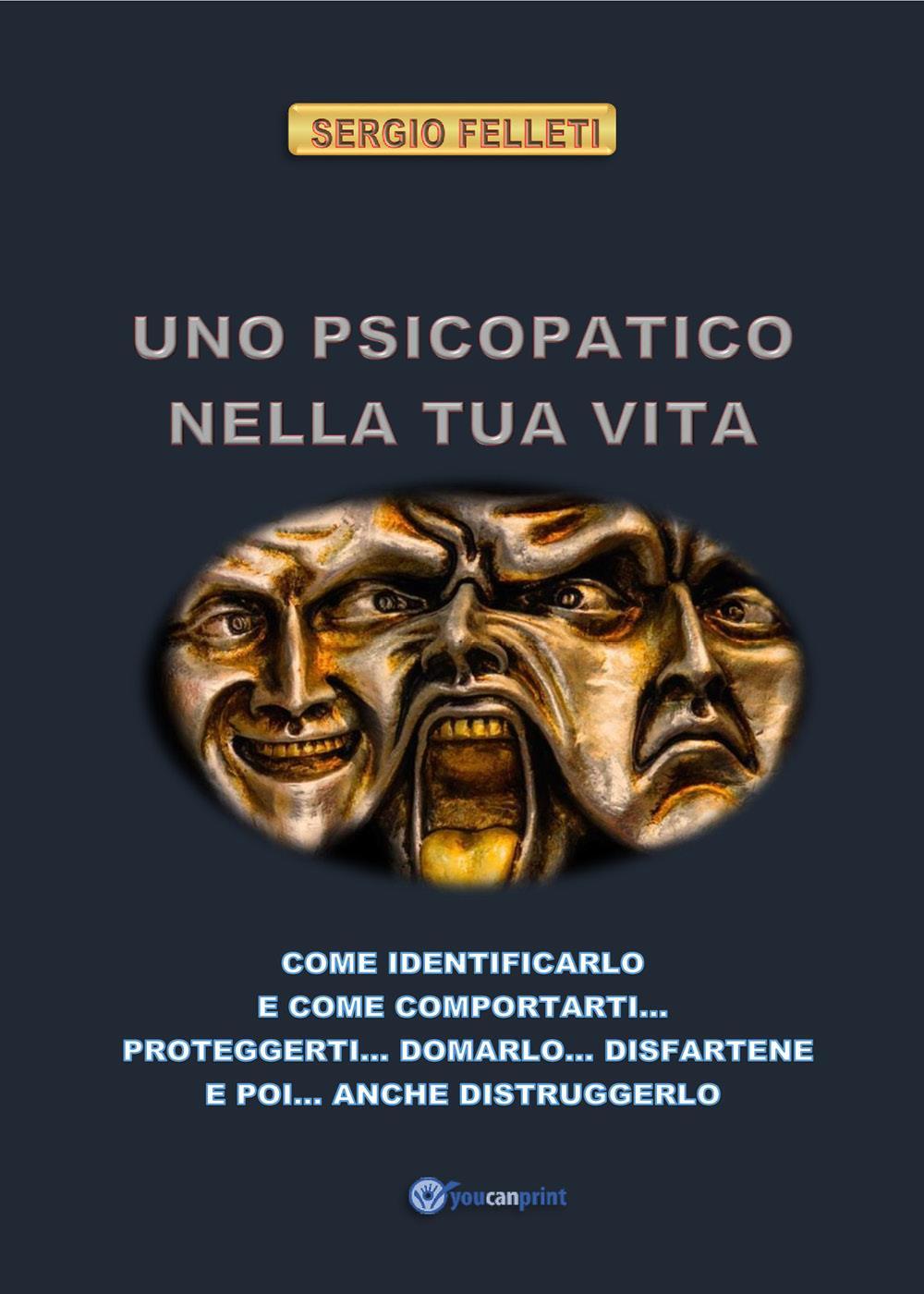 Uno psicopatico nella tua vita