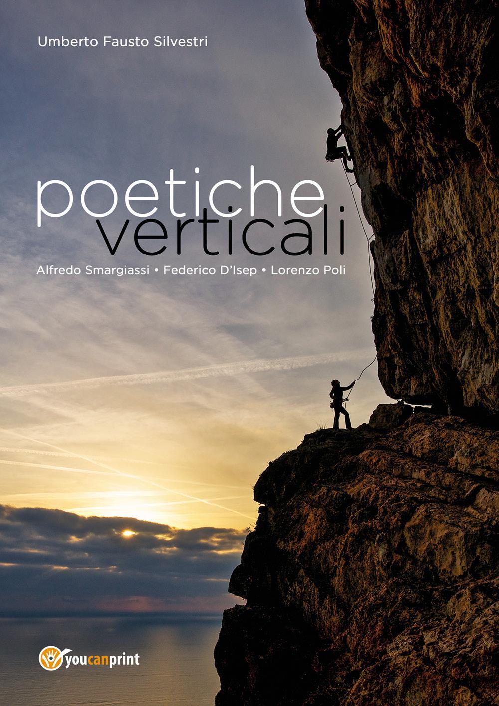 Poetiche verticali. L'arrampicata sportiva tra immagini e poesie